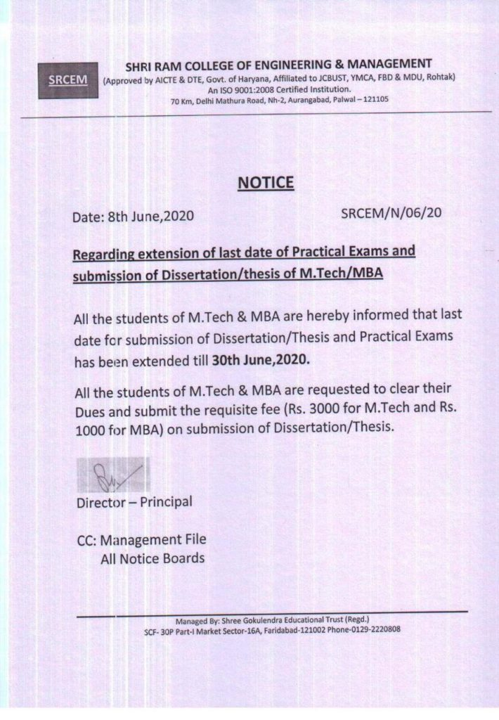 Notice regarding extensions of  submission date of MTECH dissertation and MBA/BBA project.